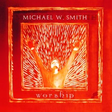 Michael W. Smith - Worship (CD)