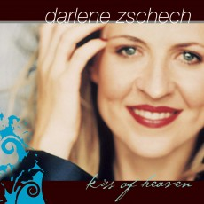Darlene Zschech - Kiss Of Heaven (CD)