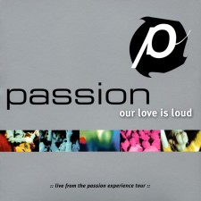 Passion 2002 - Our Love is Loud (CD)-1