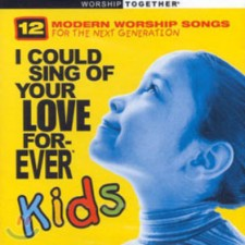 모던 워십 베스트 with KIDS - I Could Sing Of Your Love Forever Kids (CD)