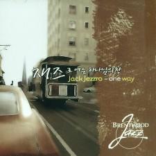 재즈로 여는 하나님의 창 Jack Jezzro - one way (CD)