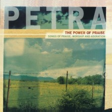 Petra - The Power Of Praise (CD)
