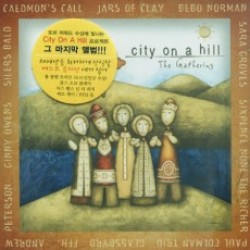 City On A Hill - The Gathering