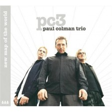 Paul Colman Trio - New Map Of The World (CD)