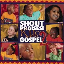 어린이와 함께하는 가스펠 2 - Shout Praises! Kids Gospel 2 (CD)