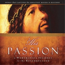 [이벤트30%]His Passion [A Worshipful Journey to the Resurrection] (CD)