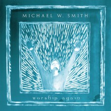 Michael W. Smith - Worship Again (CD)