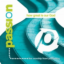 Passion 2005 - How Great Is Our God (CD)