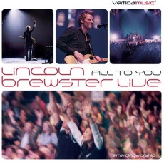 Lincoln Brewster - All to You... Live (CD)