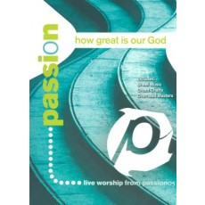 Passion - How Great Is Our God Songbook