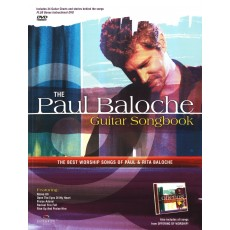 The Paul Baloche Guitar DVD&Songbook