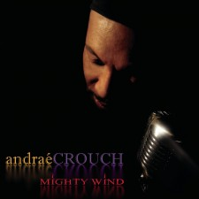 Andrae Crouch - Mighty Wind (CD)