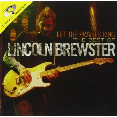 Lincoln Brewster - Let the Praises Ring (CD)