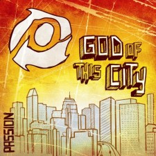 Passion 2008 - God of this City (CD)