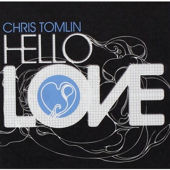 Chris Tomlin - Hello Love (CD)