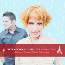Sixpence None The Richer - The Dawn of Grace (CD)