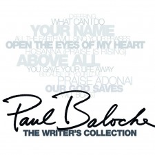 Paul Baloche - The Writer's Collection (CD)