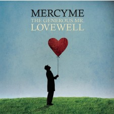 MercyMe - The Generous Mr.Lovewell (CD)