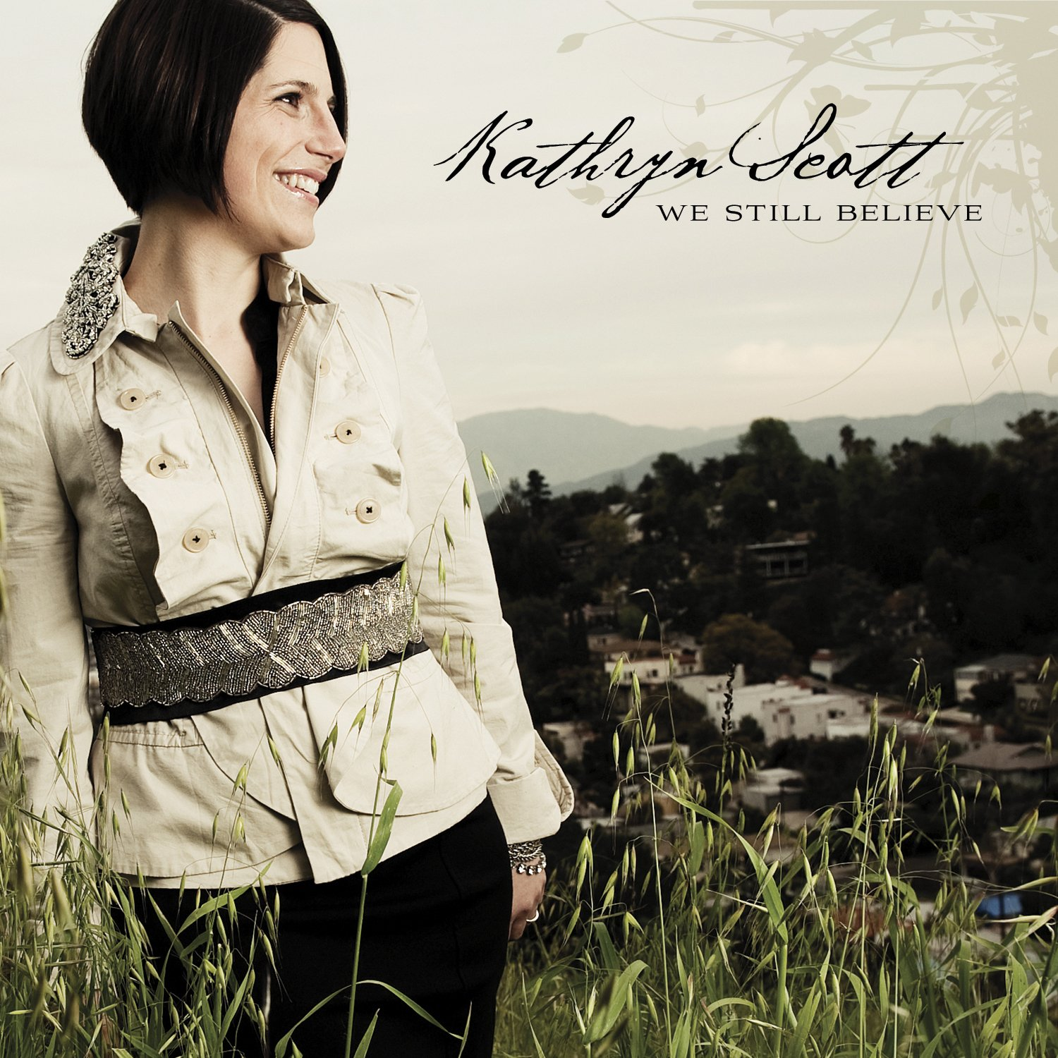 Kathryn Scott - We Still Believe (CD)