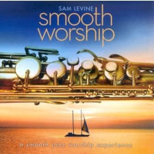 Sam Levine - Smooth Worship (CD)