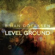 Brian Doerksen - Level Ground (CD)