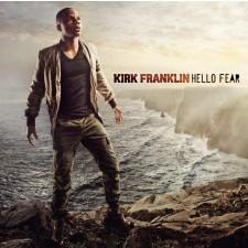 Kirk Franklin - Hello Fear (CD)