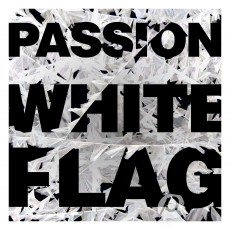 Passion 2012 - White Flag