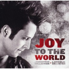 Lincoln Brewster - Joy to the World (CD)