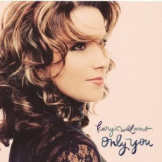 Karyn Williams - Only You (CD)
