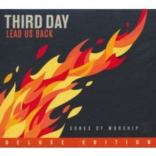 Third Day - Lead Us Back: Songs of Worship, Deluxe Edition (CD)