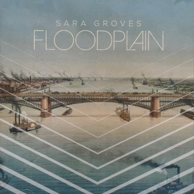 Sara Groves - Floodplain (CD)