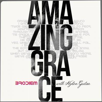 Brodiem (브로디엠) - Amazing Grace with Nylon Guitar (싱글)