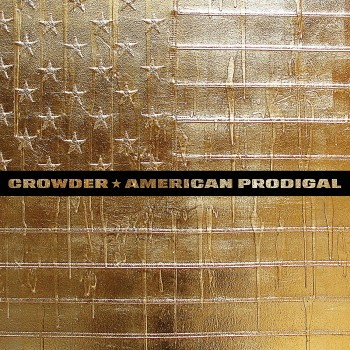 Crowder - American Prodigal (2LP)