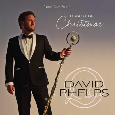 David Phelps - It Must Be Christmas (수입CD)