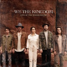 We The Kingdom - Live At The Wheelhouse (수입CD)