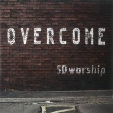 SD Worship - Overcome (음원)