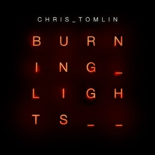 Chris Tomlin - Burning Lights (CD)