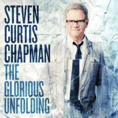 [BW50]Steven Curtis Chapman - The Glorious Unfolding (CD)