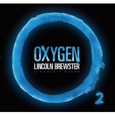 Lincoln Brewster - Oxygen (CD)