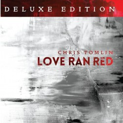[이달의 아티스트]Chris Tomlin - Love Ran Red [Deluxe Edition] (CD)