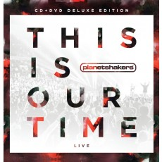 This Is Our Time [Deluxe Edition]