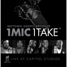 Motown Gospel Presents - 1 Mic 1 Take (CD)