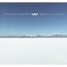 Elevation Worship - There Is A Cloud (CD)