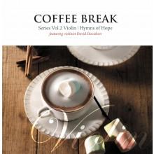 [이벤트30%]Coffee Break 2 - Violin (Hymns of Hope Featuring David Davidson) (CD)