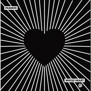 Passion 2018 - Whole Heart (CD)